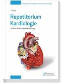 Repetitorium Kardiologie 4. Auflage (eBook, PDF)