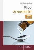 TOP 60 Arzneimittel OTC (eBook, PDF)
