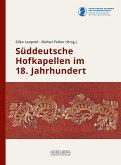 Süddeutsche Hofkapellen im 18. Jahrhundert