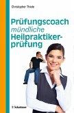Prüfungscoach mündliche Heilpraktikerprüfung (eBook, PDF)