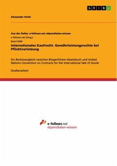 Internationales Kaufrecht. Gewährleistungsrechte bei Pflichtverletzung (eBook, PDF)