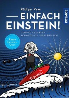 Einfach Einstein! (eBook, ePUB) - Vaas, Rüdiger