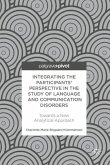 Integrating the Participants' Perspective in the Study of Language and Communication Disorders