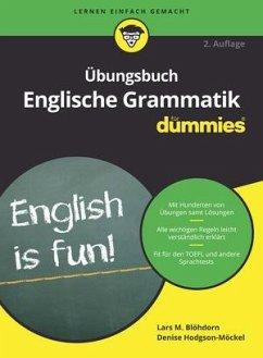 Übungsbuch Englische Grammatik für Dummies - Blöhdorn, Lars M.;Hodgson-Möckel, Denise