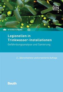 Legionellen in Trinkwasser-Installationen - Bürschgens, Arnd