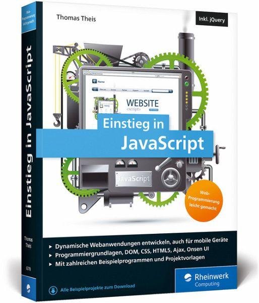 Einstieg in JavaScript von Thomas Theis