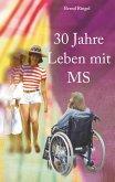 30 Jahre Leben mit MS