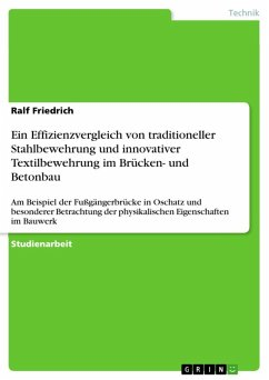 Ein Effizienzvergleich von traditioneller Stahlbewehrung und innovativer Textilbewehrung im Brücken- und Betonbau (eBook, ePUB)