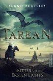 Ritter des ersten Lichts / Tarean Bd.3