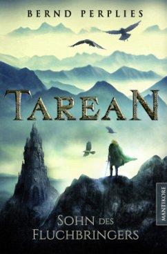 Tarean - Sohn des Fluchbringers - Perplies, Bernd