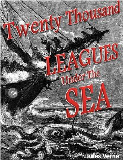 Twenty Thousand Leagues Under the Sea (eBook, ePUB) - Verne, Jules