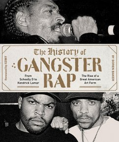 The History of Gangster Rap - Baker, Soren