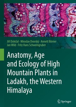 Anatomy, Age and Ecology of High Mountain Plant...