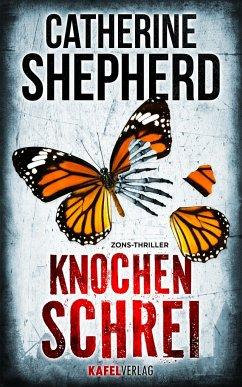 Knochenschrei / Zons-Thriller Bd.8 - Shepherd, Catherine