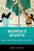 Women's Sports: What Everyone Needs to Know(r)