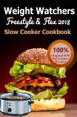 Weight Watchers Freestyle and Flex Slow Cooker Cookbook 2018