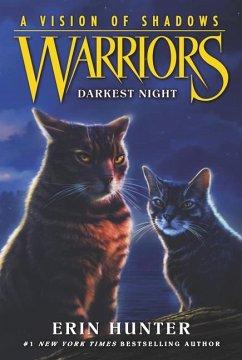 Warriors: A Vision of Shadows #4: Darkest Night - Hunter, Erin