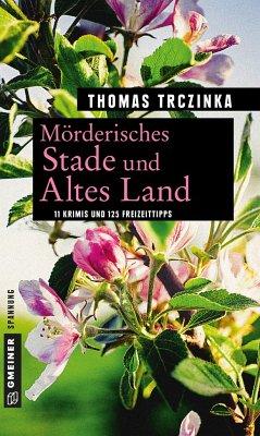 Mörderisches Stade und Altes Land - Trczinka, Thomas