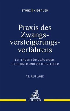 Praxis des Zwangsversteigerungsverfahrens - Storz, Karl-Alfred;Kiderlen, Bernd