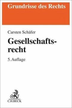 Gesellschaftsrecht - Schäfer, Carsten