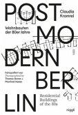 Postmoderne in Berlin - Wohnbauten der 80er Jahre