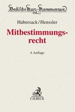 Mitbestimmungsrecht - Habersack, Mathias; Henssler, Martin