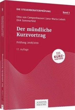 Der mündliche Kurzvortrag - Campenhausen, Otto von; Liebelt, Jana-Maria; Sommerfeld, Dirk