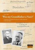 Was my Grandfather a Nazi?