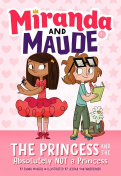 Princess and the Absolutely Not a Princess (Mir...