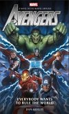 Avengers: Everybody Wants to Rule the World: A Novel of the Marvel Universe