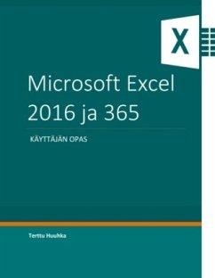 Microsoft Excel 2016 ja 365 - Huuhka, Terttu