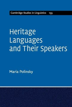 Heritage Languages and Their Speakers - Polinsky, Maria (University of Maryland, College Park)
