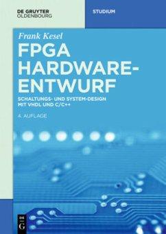FPGA Hardware-Entwurf - Kesel, Frank