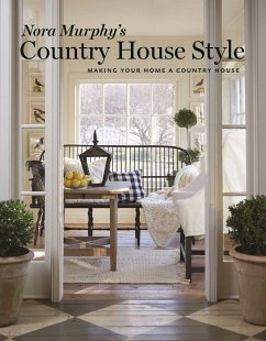 Nora Murphy´s Country House Style