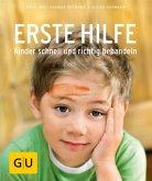 Erste Hilfe - Kinder schnell und richtig behandeln (Mängelexemplar)