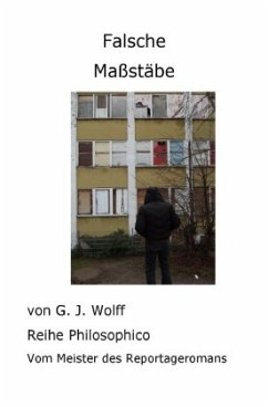 Falsche Maßstäbe - Wolff, Gerhard