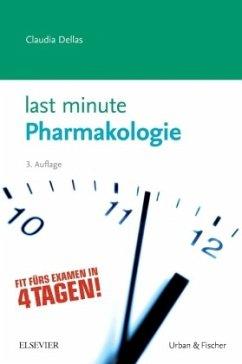 Last Minute Pharmakologie - Dellas, Claudia
