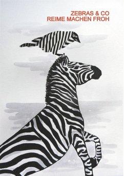 Zebras & Co. Reime machen froh - Rosenberger, Annette