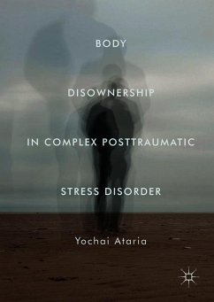 Body Disownership in Complex Posttraumatic Stre...