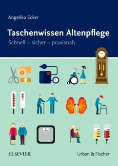 Taschenwissen Altenpflege - Ecker, Angelika