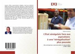 """L'Etat sénégalais face aux aspirations à une """"sénégalisation"""" plus poussée"""