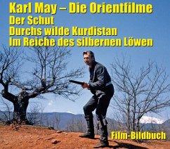 Karl May. Die Orientfilme: Der Schut - Durchs W...