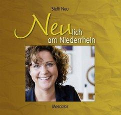 Neulich am Niederrhein - Neu, Steffi