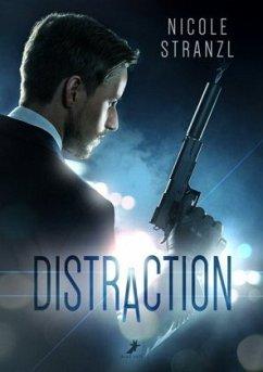 Distraction - Stranzl, Nicole