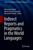 Indirect Reports and Pragmatics in the World Languages