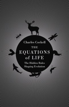 The Equations of Life - Cockell, Charles