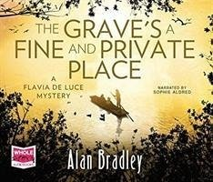 The Grave's a Fine and Private Place - Bradley, Alan