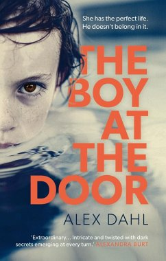 The Boy at the Door - Dahl, Alex