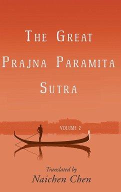 The Great Prajna Paramita Sutra, Volume 2