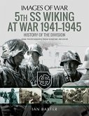 5th SS Wiking at War 1941-1945: History of the Division
